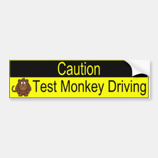 Caution Test Monkey Driving bumper sticker