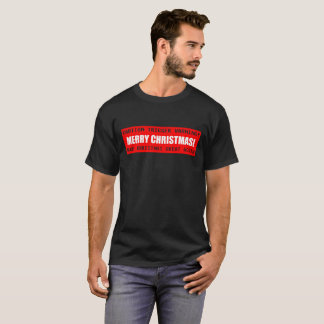 Caution Trigger Warning Merry Christmas T-Shirt