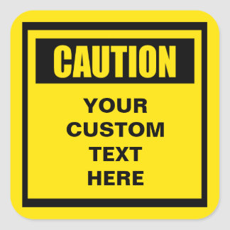 Caution Warning Large Custom Sticker