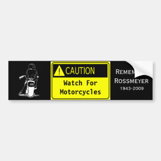 Caution!  Watch For Motorcycles Bumper Sticker