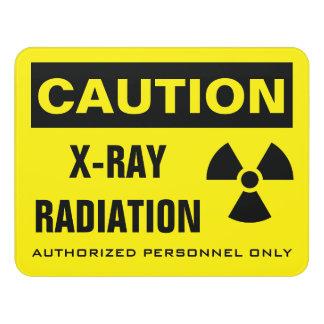 Caution X-Ray Radiation Door Sign