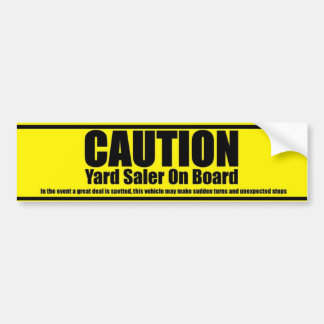 Caution Yard Saler On Board Car Bumper Sticker
