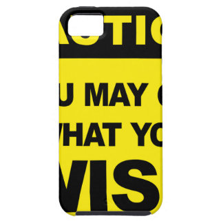 Caution, you may get what you wish will be tough iPhone 5 case