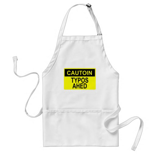 Cautoin: Typos Ahed Apron