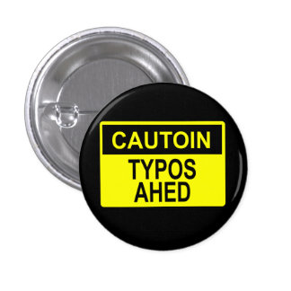 Cautoin Typos Ahed Pins