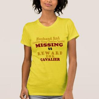 Cavalier King Charles Husband Missing Reward Fo T-shirts