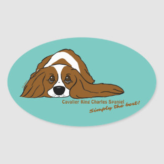 Cavalier King Charles Spaniel - Simply the best! Oval Sticker