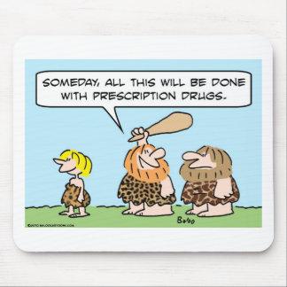 cave club prescription drugs mouse pad