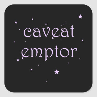 Caveat Emptor - Carpe Diem Square Sticker