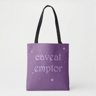Caveat Emptor - Seize the Day Tote Bag