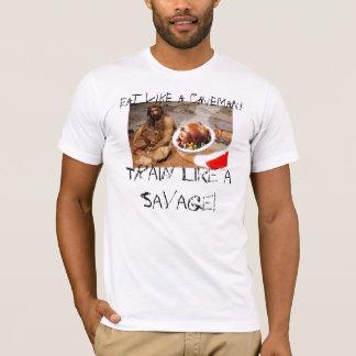 caveman-diet, Eat like a Caveman!, Train like a... T-Shirt