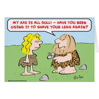 caveman, woman, axe, shave, legs card