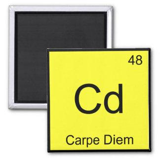 Cd - Carpe Diem Chemistry Element Symbol Funny Tee Magnet