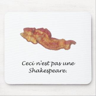 Ceci n est pas une Shakespeare Mouse Pads