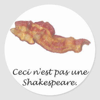 Ceci n est pas une Shakespeare Sticker