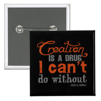 Cecil B DeMille Creation Quote Buttons