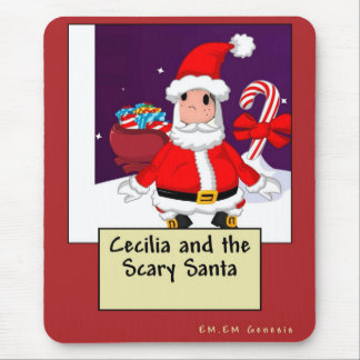 Cecilia and the Scary Santa Mouse Pad