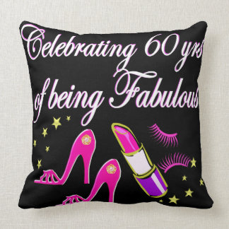 CELEBRATE 60 YEARS AS A FABULOUS DIVA CUSHION