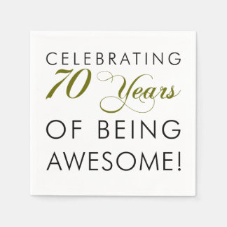 Celebrate 70 Years Of Being Awesome Disposable Serviette