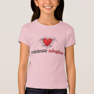Celebrate Adoption Girls Baby Doll Fitted Shirt