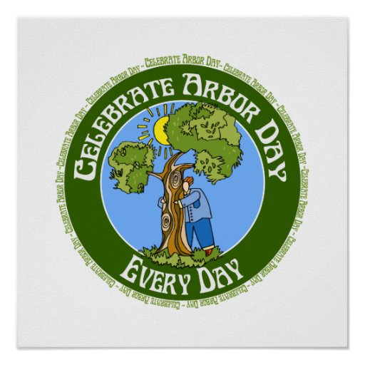 Celebrate arbor day poster