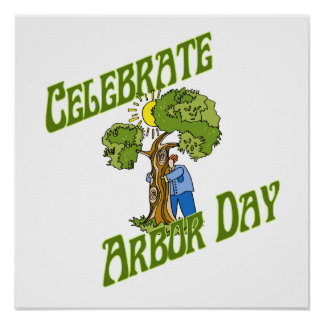 Celebrate Arbor Day Print