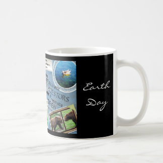 Celebrate Earth Day~ Everyday is Earth Day Basic White Mug