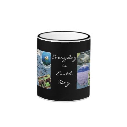 Celebrate Earth Day~ Everyday is Earth Day Coffee Mug