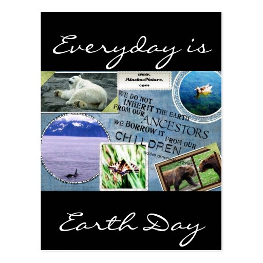 Celebrate Earth Day~ Everyday is Earth Day Postcards