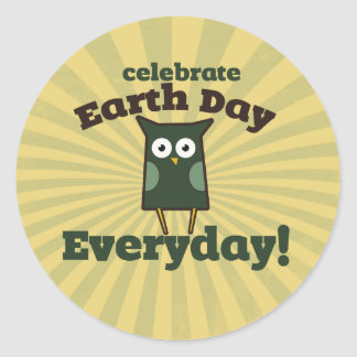 Celebrate Earth Day Everyday Owl Classic Round Sticker