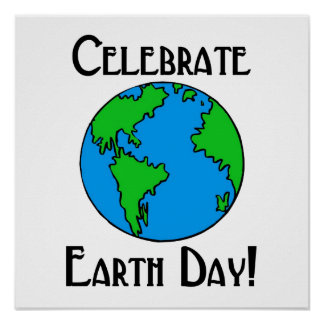 Celebrate Earth Day Print