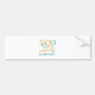 Celebrate Everyday Bumper Sticker