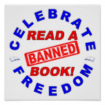 Celebrate Freedom!  Read a BANNED Book! Poster