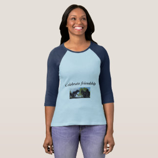 Celebrate Friendship Quote/ Squirrels T-shirt
