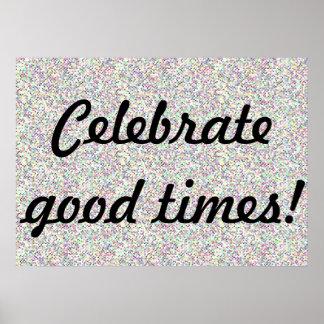 Celebrate Good Times Pinwheel Confetti Poster