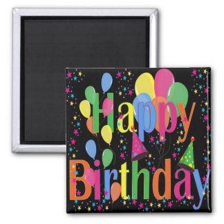 Celebrate Happy Birthday Square Magnet