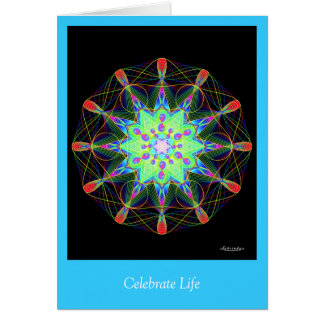 Celebrate Life Greeting Card