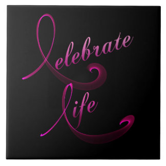 Celebrate Life Large Square Tile