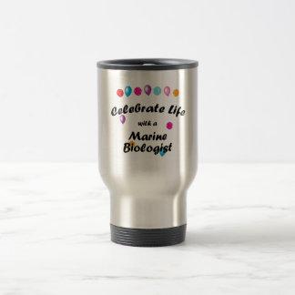 Celebrate Marine Biologist Travel Mug