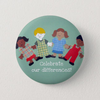 Celebrate Our Differences! 6 Cm Round Badge