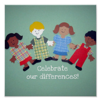 Celebrate our differences! poster