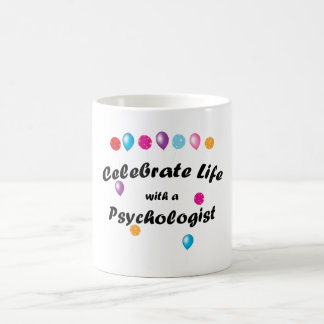 Celebrate Psychologist Coffee Mug