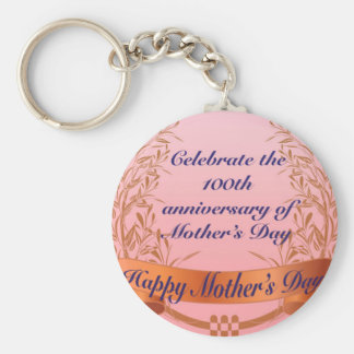 Celebrate the 100th anniversary-of Mother's Day Gi Keychain