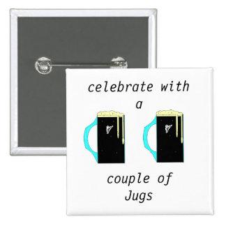 celebrate with a, couple ofJugs 15 Cm Square Badge