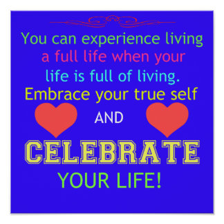 Celebrate Your Life Poster