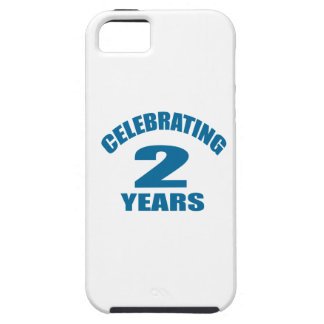 Celebrating 02 Years Birthday Designs Case For The iPhone 5