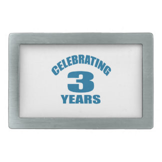 Celebrating 03 Years Birthday Designs Rectangular Belt Buckle