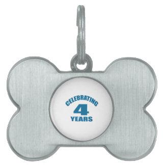 Celebrating 04 Years Birthday Designs Pet ID Tag