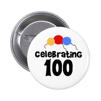 Celebrating 100 100th Birthday 6 Cm Round Badge