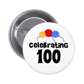 Celebrating 100  6 cm round badge